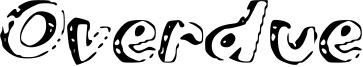 Overdue Font