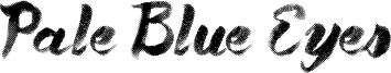 Pale Blue Eyes Font