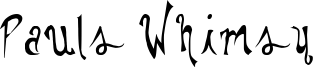 Pauls Whimsy Font