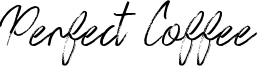 Perfect Coffee Font