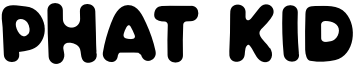 Phat Kid Font