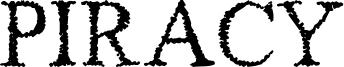 Piracy Font
