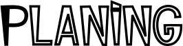 Planing Font