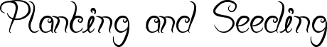 Planting and Seeding Font