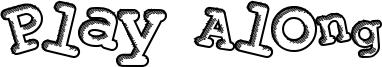 Play Along Font