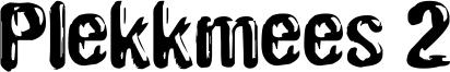 Plekkmees 2 Font
