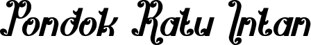 Pondok Ratu Intan Font