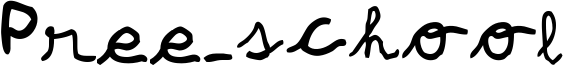 Pree-school Font