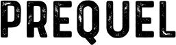Prequel Font