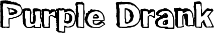 Purple Drank Font