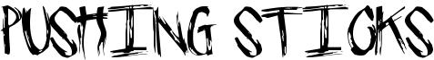 Pushing Sticks Font