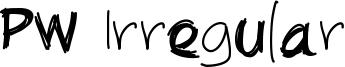 PW Irregular Font