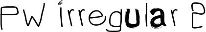 PW Irregular 2 Font