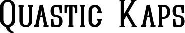 Quastic Kaps Font