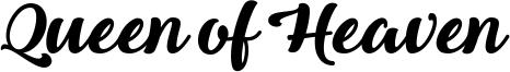 Queen of Heaven Font