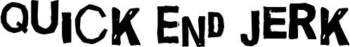 Quick End Jerk Font