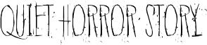 Quiet Horror Story Font