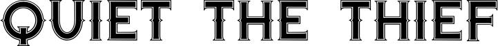 Quiet the Thief Font