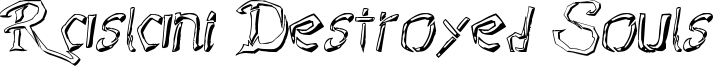Raslani Destroyed Souls Font