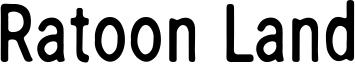 Ratoon Land Font