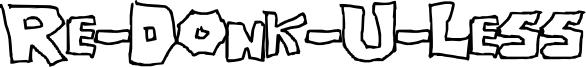 Re-Donk-U-Less Font