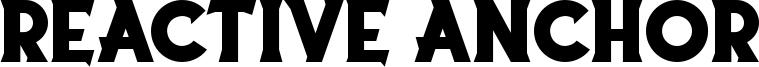 Reactive Anchor Font