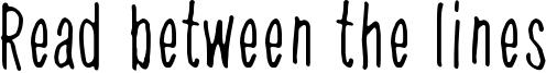 Read between the lines Font
