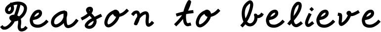 Reason to believe Font
