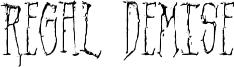 Regal Demise Font