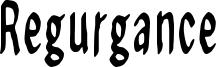Regurgance Font