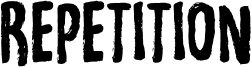 Repetition Font