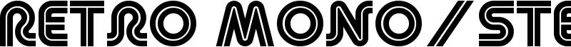 Retro Mono/Stereo Wide Font