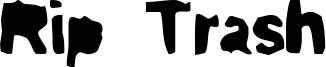 Rip Trash Font
