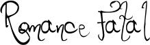 Romance Fatal Font
