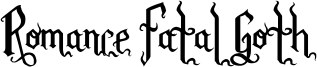 Romance Fatal Goth Font