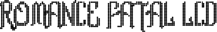Romance fatal LCD Font
