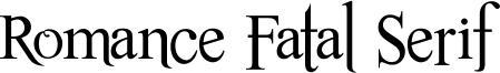 Romance Fatal Serif Font