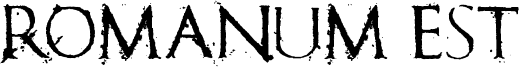 Romanum Est Font