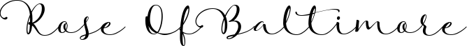 Rose Of Baltimore Font