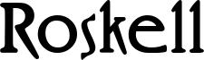 Roskell Font