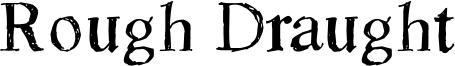 Rough Draught Font
