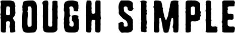 Rough Simple Font