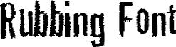 Rubbing Font Font