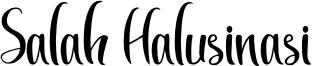 Salah Halusinasi Font
