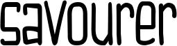 Savourer Font