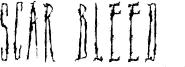 Scar Bleed Font