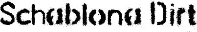 Schablona Dirt Font