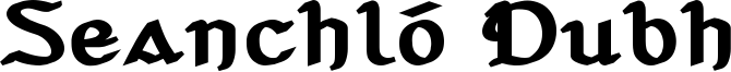 Seanchló Dubh Font