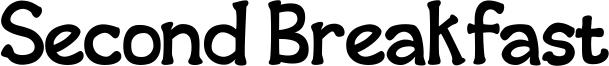 Second Breakfast Font