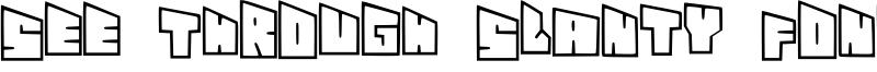 See Through Slanty Font Font